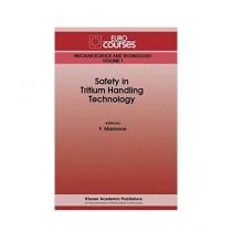 Safety in Tritium Handling Technology Book