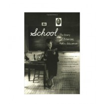 School The Story of American Public Education Book