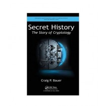 Secret History The Story of Cryptology Book 1st Edition