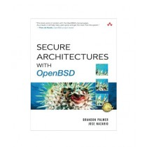 Secure Architectures with OpenBSD Book 1st Edition