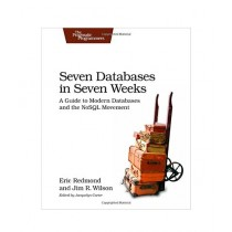 Seven Databases in Seven Weeks Book 1st Edition