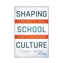 Shaping School Culture Book 3rd Edition