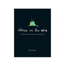 Silence on the Wire Book