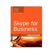 Skype for Business Unleashed Book 1st Edition