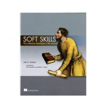 Soft Skills The software developer's life manual Book 1st Edition