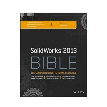 Solidworks 2013 Bible Book 1st Edition