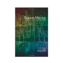 Sound Moves iPod Culture and Urban Experience Book 1st Edition
