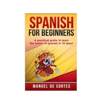 Spanish For Beginners Book Bilingual Edition