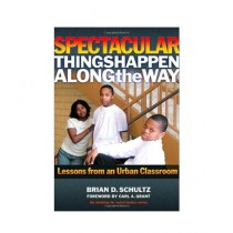 Spectacular Things Happen Along The Way Book