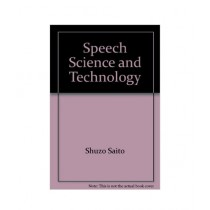 Speech Science and Technology Book