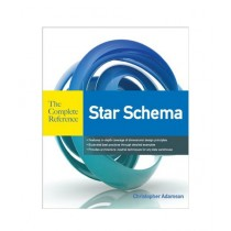 Star Schema The Complete Reference Book 1st Edition