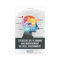 Strategic GIS Planning and Management in Local Government Book