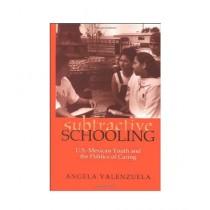 Subtractive Schooling Book