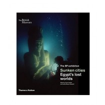 Sunken Cities Egypt's Lost Worlds Book 1st Edition