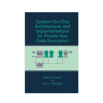System-on-Chip Architectures and Implementations for Private-Key Data Encryption Book