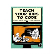 Teach Your Kids to Code Book 1st Edition