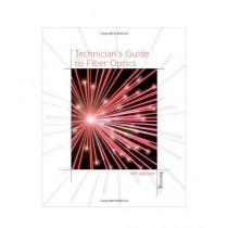Technician's Guide To Fiber Optics Book 4th Edition