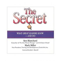 The Secret: What Great Leaders Know And Do Story Leadership Book