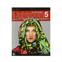 The Adobe Photoshop Lightroom 5 Book for Digital Photographers 1st Edition