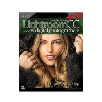 The Adobe Photoshop Lightroom CC Book for Digital Photographers 1st Edition