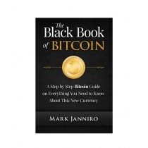 The Black Book of Bitcoin