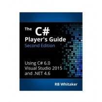 The C# Player's Guide Book 2nd Edition