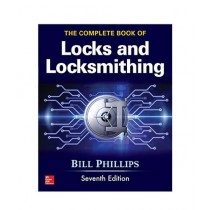 The Complete Book of Locks and Locksmithing 7th Edition
