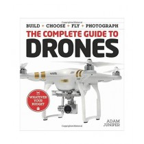 The Complete Guide To Drones Book