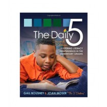 The Daily 5 Fostering Literacy in the Elementary Grades Book 2nd Edition