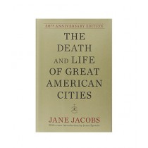 The Death and Life of Great American Cities Book 50 Anv Edition