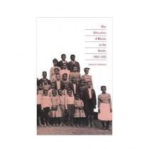The Education of Blacks in The South Book 1860-1935