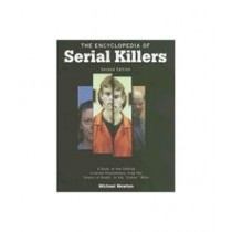 The Encyclopedia of Serial Killers Book 2nd Edition