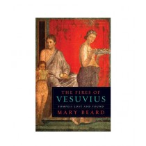 The Fires of  Vesuvius Pompeii Lost and Found Book 1st Edition