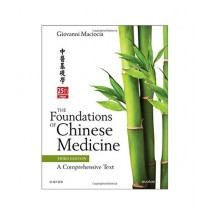 The Foundations of Chinese Medicine Book 3rd Edition