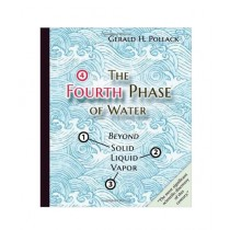 The Fourth Phase of Water Book