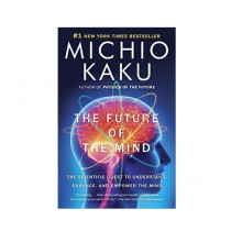 The Future of the Mind Book Reprint Edition