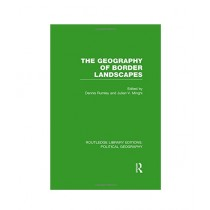 The Geography of Border Landscapes Book 1st Edition