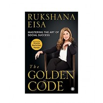 The Golden Code: Mastering the Art of Social Success Book