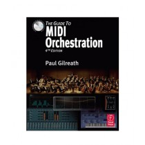 The Guide to MIDI Orchestration Book 1st Edition