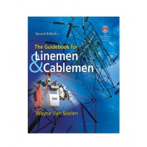 The Guidebook For Linemen & Cablemen Book 2nd Edition