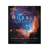 The Hubble Cosmos 25 Years of New Vistas in Space Book