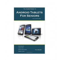 The Inside Guide to Android Tablets For Seniors Book