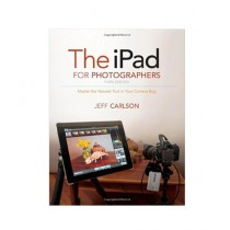 The iPad for Photographers Book 3rd Edition