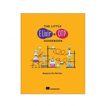 The Little Elixir & OTP Guidebook 1st Edition
