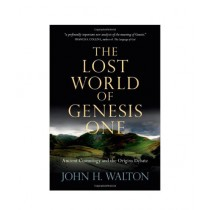 The Lost World of Genesis One Book