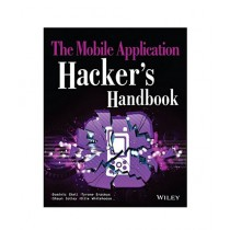 The Mobile Application Hacker's Handbook 1st Edition