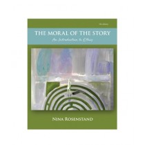 The Moral of the Story An Introduction to Ethics Book 7th Edition