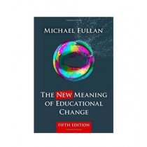 The New Meaning of Educational Change Book 5th Edition
