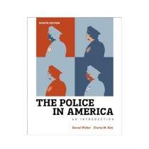 The Police in America, An Introduction Book 8th Edition