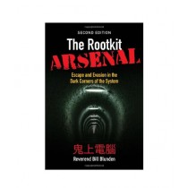 The Rootkit Arsenal Book 2nd Edition